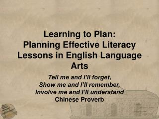 Learning to Plan: Planning Effective Literacy Lessons in English Language Arts
