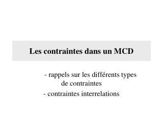 Les contraintes dans un MCD