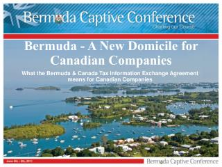 Bermuda - A New Domicile for Canadian Companies