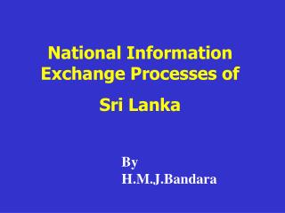 National Information Exchange Processes of  Sri Lanka