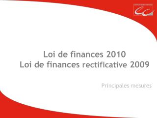 Loi de finances 2010 Loi de finances  rectificative  2009