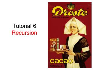 Tutorial 6 Recursion