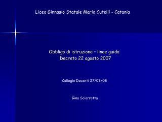 Obbligo di istruzione – linee guida    Decreto 22 agosto 2007
