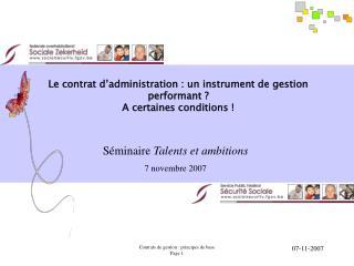 Le contrat d'administration : un instrument de gestion performant ? A certaines conditions !