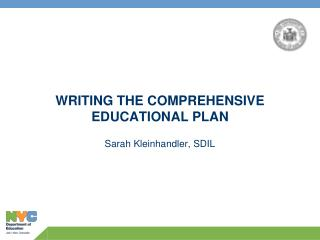 WRITING THE COMPREHENSIVE EDUCATIONAL PLAN