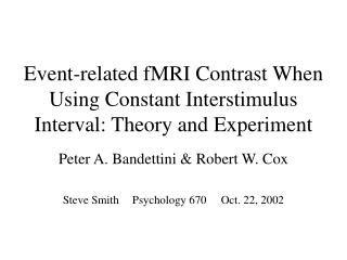 Event-related fMRI Contrast When Using Constant Interstimulus Interval: Theory and Experiment