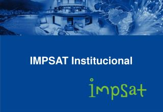 IMPSAT Institucional