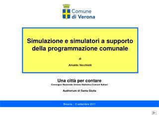 Simulazione e simulatori a supporto della programmazione comunale di Arnaldo Vecchietti