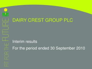 DAIRY CREST GROUP PLC