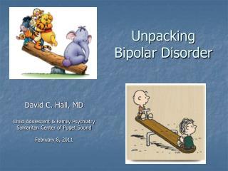 Unpacking  Bipolar Disorder