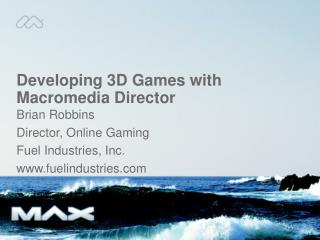 Developing 3D Games with Macromedia Director