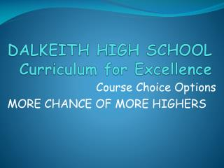 DALKEITH HIGH SCHOOL Curriculum for Excellence