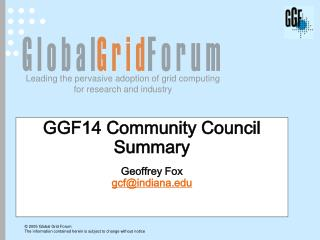 GGF14 Community Council Summary Geoffrey Fox gcf@indiana