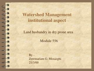 Watershed Management institutional aspect