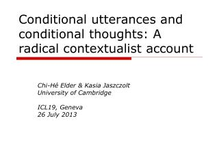 Conditional utterances and conditional thoughts: A radical contextualist account