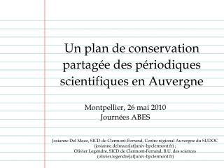 Un plan de conservation partag e des p riodiques  scientifiques en Auvergne