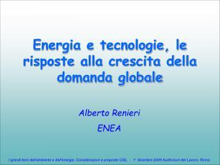Energia e tecnologie, le risposte alla crescita della domanda globale