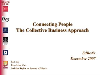 Connecting People The Collective Business Approach