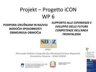 Projekt � Progetto  iCON WP 6