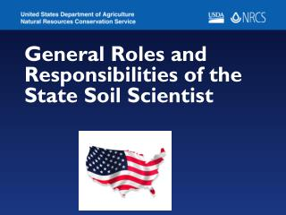 General Roles and Responsibilities of the State Soil Scientist