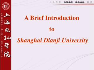 A Brief Introduction to Shanghai Dianji University