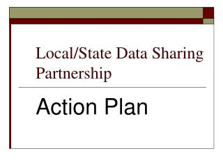 Local/State Data Sharing Partnership