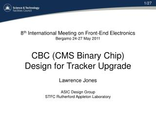 8 th  International Meeting on Front-End Electronics Bergamo 24-27 May 2011