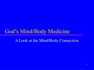 God�s Mind/Body Medicine