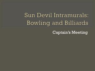 Sun Devil Intramurals:  Bowling and Billiards
