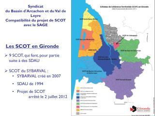 9 SCOT, qui font, pour partie suite à des SDAU SCOT du SYBARVAL : SYBARVAL créé en 2007