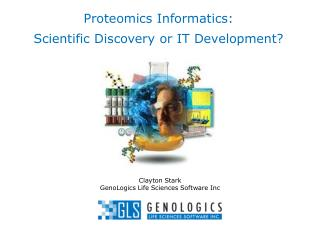 Proteomics Informatics:  Scientific Discovery or IT Development?