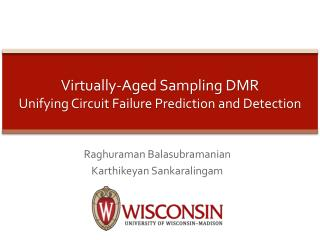 Virtually-Aged Sampling DMR  Unifying Circuit  F ailure  P rediction and Detection