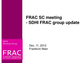 FRAC SC  meeting - SDHI FRAC  group  update
