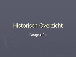 Historisch Overzicht