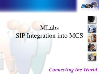 MLabs  SIP Integration into MCS