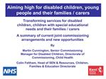 Aiming high for disabled children, young people and their families