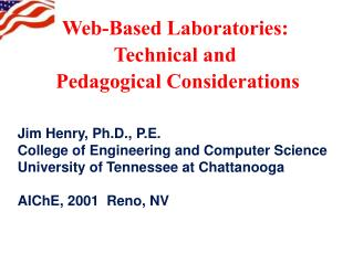 Web-Based Laboratories:  Technical and  Pedagogical Considerations