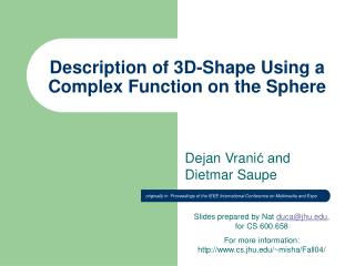 Description of 3D-Shape Using a Complex Function on the Sphere