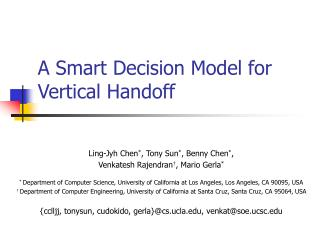 A Smart Decision Model for Vertical Handoff