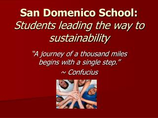 San Domenico School: Students leading the way to sustainability