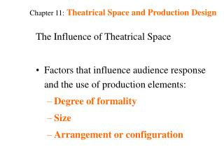 Chapter 11: Theatrical Space and Production Design