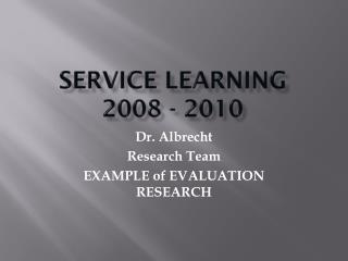 Service Learning 2008 - 2010