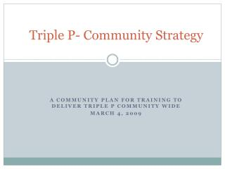 Triple P- Community Strategy