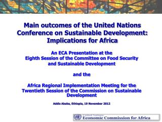 Main outcomes of the United Nations Conference on Sustainable Development: Implications for Africa