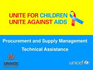Procurement and Supply Management  Technical Assistance