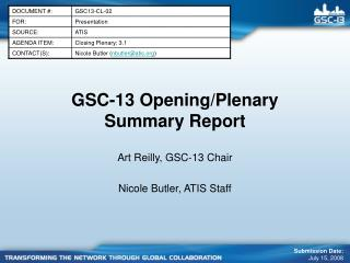 GSC-13 Opening/Plenary Summary Report