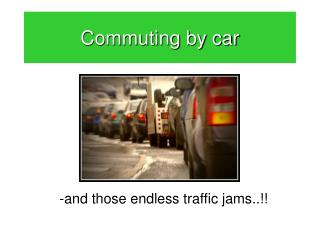 Commuting by car
