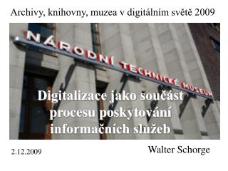 Digitalizace jako součást procesu poskytování informačních služeb