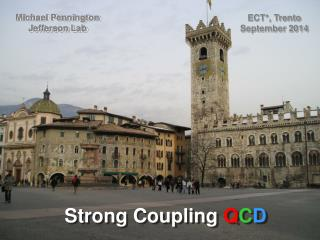 Strong Coupling  Q C D