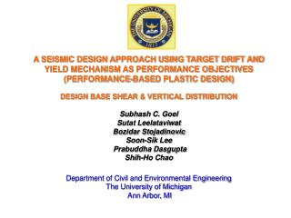 A SEISMIC DESIGN APPROACH USING TARGET DRIFT AND YIELD MECHANISM AS PERFORMANCE OBJECTIVES